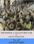 Marne: A Tale of the War - Edith Wharton