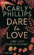 Liebe nicht ausgeschlossen - Carly Phillips