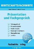 Wirtschaftsfachwirte: Präsentation und Fachgespräch - Reinhard Fresow