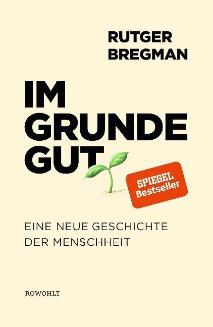 Im Grunde gut - Rutger Bregman
