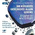 Die kürzeste Geschichte allen Lebens - Harald Lesch, Harald Zaun