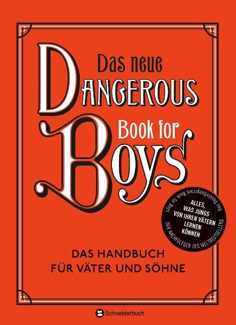 Das neue Dangerous Book for Boys - Conn Iggulden, Arthur Iggulden, Cameron Iggulden