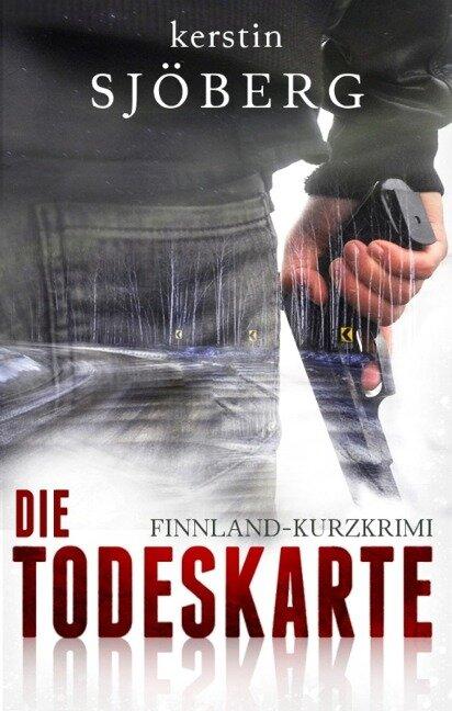 Die Todeskarte - Kerstin Sjöberg