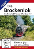 Berühmte Züge und Lokomotiven: Die Brockenlok -