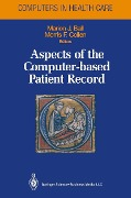 Aspects of the Computer-based Patient Record -