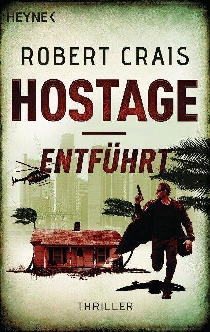 Hostage - Entführt - Robert Crais