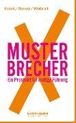 MusterbrecherX - Stefan Kaduk, Dirk Osmetz, Hans A. Wüthrich