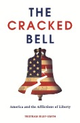 The Cracked Bell - Tristram Riley-Smith
