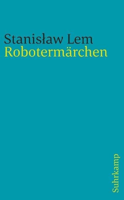 Robotermärchen - Stanislaw Lem