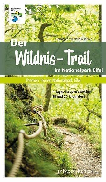 Der Wildnis-Trail im Nationalpark Eifel -