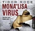 Das Mona-Lisa-Virus - Tibor Rode, Andreas Matern