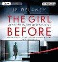 The Girl Before - Sie war wie du. Und jetzt ist sie tot. - J. P. Delaney