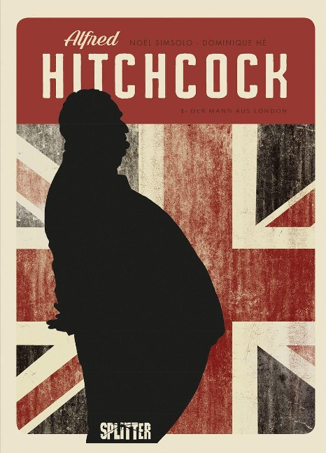 Alfred Hitchcock (Graphic Novel). Band 1 - Noël Simsolo