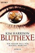 Bluthexe - Kim Harrison