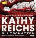 Blutschatten - Kathy Reichs