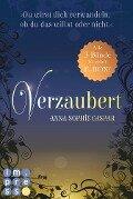 Verzaubert: Alle Bände der Fantasy-Bestseller-Trilogie in einer E-Box! - Anna-Sophie Caspar