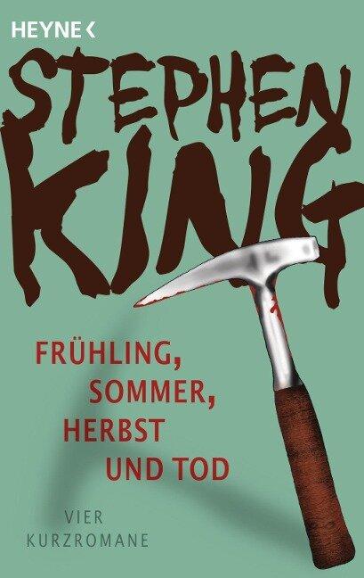 Frühling, Sommer, Herbst und Tod - Stephen King