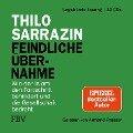 Feindliche Übernahme - Thilo Sarrazin