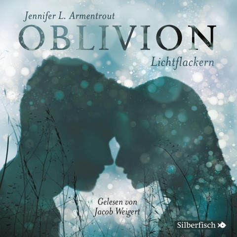 Oblivion 3. Lichtflackern - Jennifer L. Armentrout