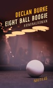 Eight Ball Boogie - Declan Burke