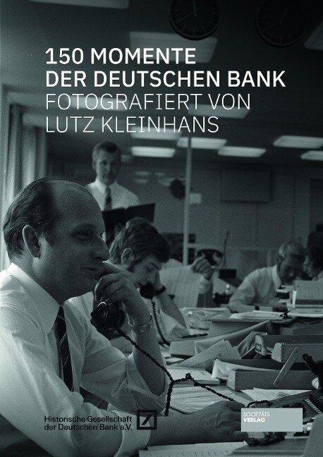 150 Momente der Deutschen Bank -