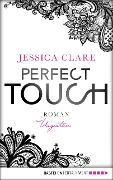 Perfect Touch - Ungestüm - Jessica Clare
