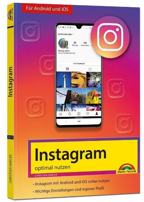 Instagram - optimal nutzen. Für Android und iOS - Christian Immler