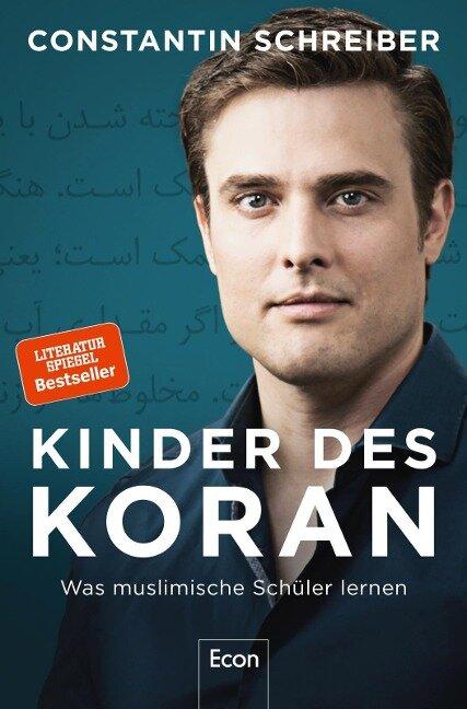 Kinder des Koran - Constantin Schreiber