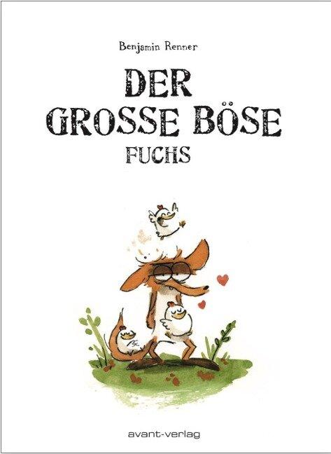 Der große böse Fuchs - Benjamin Renner