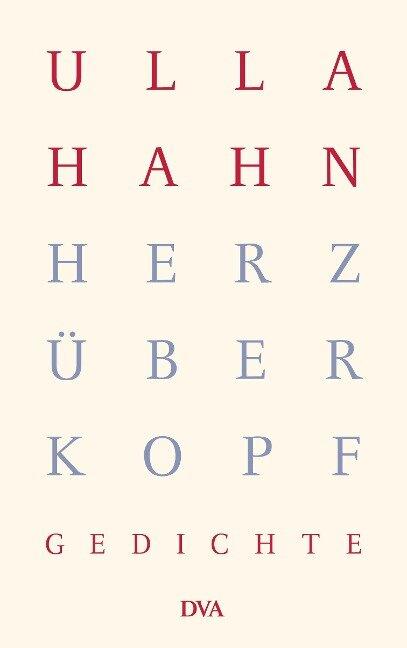 Herz über Kopf - Ulla Hahn