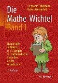 Die Mathe-Wichtel Band 1 - Stephanie Schiemann, Robert Wöstenfeld