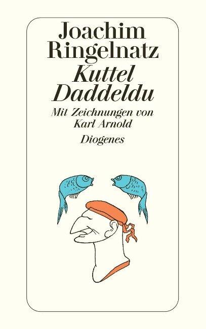 Kuttel Daddeldu - Joachim Ringelnatz