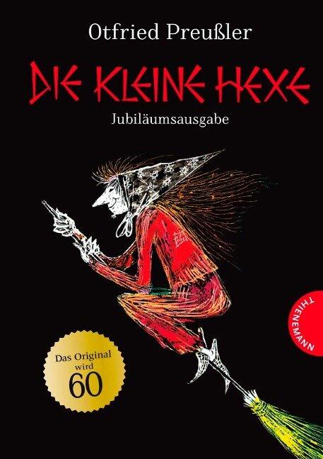 Die kleine Hexe. Jubiläumsausgabe - Otfried Preußler