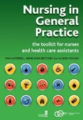 Nursing in General Practice - Pam Campbell, Anne Longbottom, Alison Pooler