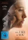All I see is you -