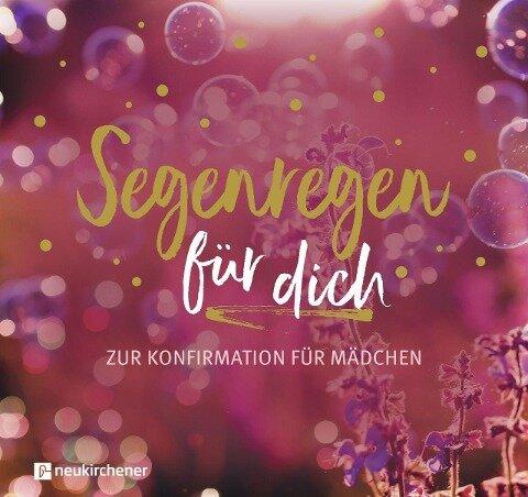 Segenregen für dich - Anja Schäfer, David Schäfer