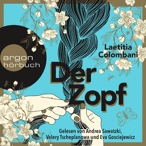 Der Zopf (Ungekürzte Lesung) - Laetitia Colombani