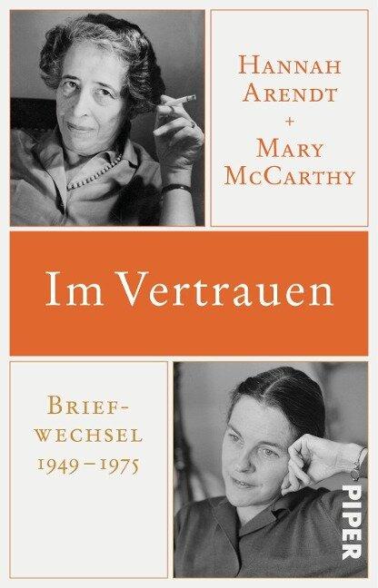 Im Vertrauen - Hannah Arendt, Mary Mccarthy