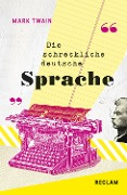 Die schreckliche deutsche Sprache / The Awful German Language - Mark Twain