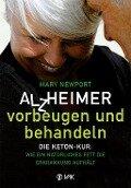 Alzheimer - vorbeugen und behandeln - Mary T. Newport