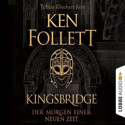 Der Morgen einer neuen Zeit - Kingsbridge-Roman, Band 4 (Gekürzt) - Ken Follett