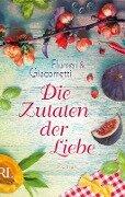 Die Zutaten der Liebe - Elisabetta Flumeri, Gabriella Giacometti
