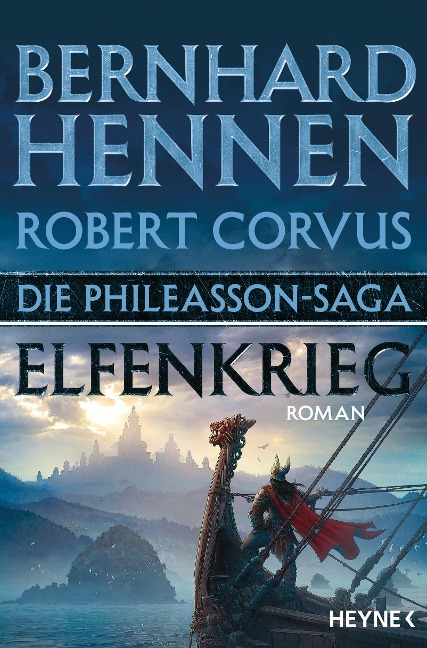 Die Phileasson-Saga - Elfenkrieg - Bernhard Hennen, Robert Corvus