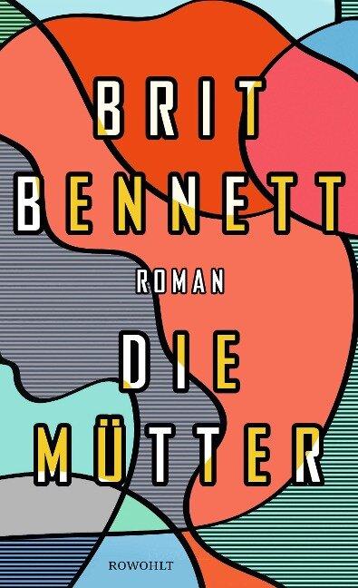 Die Mütter - Brit Bennett