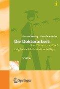 Die Doktorarbeit: Vom Start zum Ziel - Barbara Messing, Klaus-Peter Huber