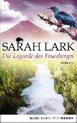 Die Legende des Feuerberges - Sarah Lark