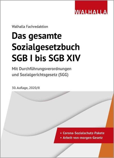 Das gesamte Sozialgesetzbuch SGB I bis SGB XIV -