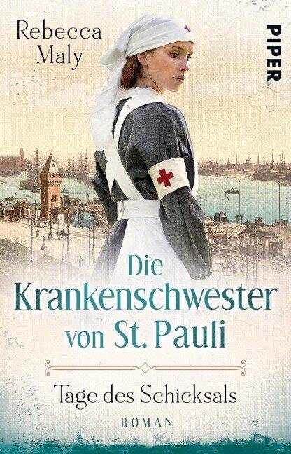 Die Krankenschwester von St. Pauli - Tage des Schicksals - Rebecca Maly