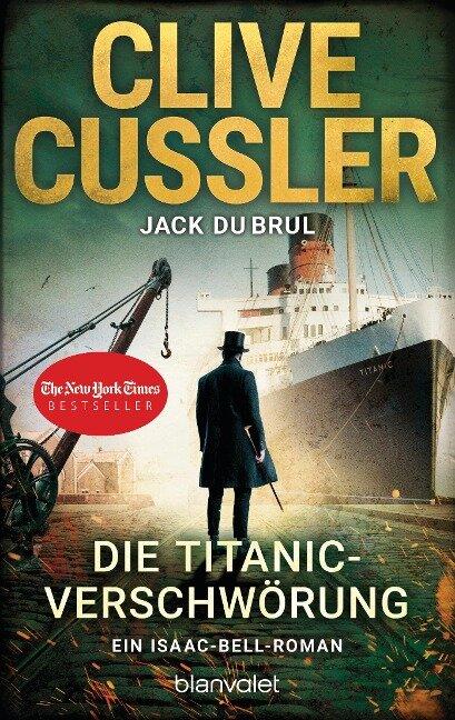Die Titanic-Verschwörung - Clive Cussler, Jack Dubrul
