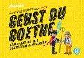 Gehst du Goethe! - Michael Sommer